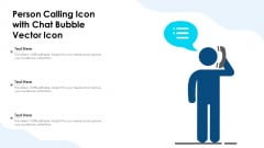 Person Calling Icon With Chat Bubble Vector Icon Ppt PowerPoint Presentation File Backgrounds PDF