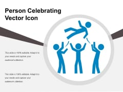 Person Celebrating Vector Icon Ppt PowerPoint Presentation Gallery Portrait PDF
