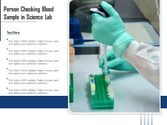 Person Checking Blood Sample In Science Lab Ppt PowerPoint Presentation File Template PDF