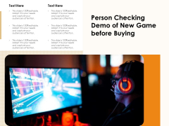 Person Checking Demo Of New Game Before Buying Ppt PowerPoint Presentation File Slide Download PDF