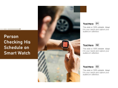 Person Checking His Schedule On Smart Watch Ppt PowerPoint Presentation Styles Graphics PDF