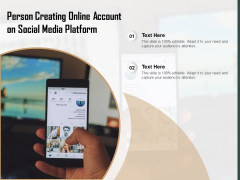 Person Creating Online Account On Social Media Platform Ppt PowerPoint Presentation Infographic Template Ideas PDF