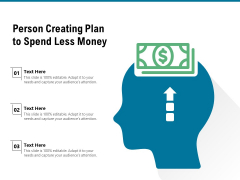 Person Creating Plan To Spend Less Money Ppt PowerPoint Presentation Layouts Visual Aids PDF