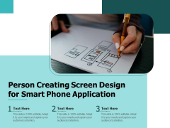 Person Creating Screen Design For Smart Phone Application Ppt PowerPoint Presentation File Graphics Example PDF