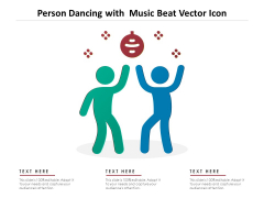 Person Dancing With Music Beat Vector Icon Ppt PowerPoint Presentation File Slides PDF