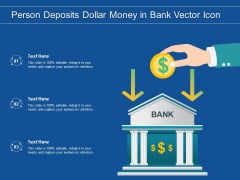 Person Deposits Dollar Money In Bank Vector Icon Ppt PowerPoint Presentation Gallery Graphics PDF