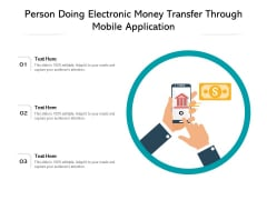 Person Doing Electronic Money Transfer Through Mobile Application Ppt PowerPoint Presentation File Deck PDF
