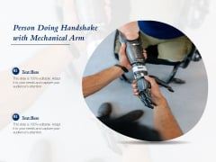 Person Doing Handshake With Mechanical Arm Ppt PowerPoint Presentation Icon Backgrounds PDF