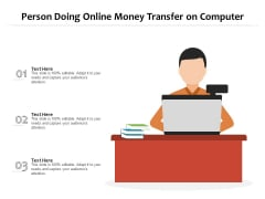 Person Doing Online Money Transfer On Computer Ppt PowerPoint Presentation Gallery Guidelines PDF