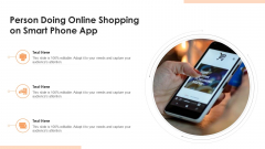 Person Doing Online Shopping On Smart Phone App Ppt PowerPoint Presentation File Samples PDF