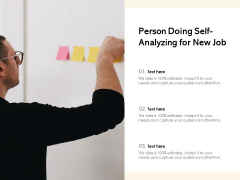 Person Doing Self-Analyzing For New Job Ppt PowerPoint Presentation Icon Summary PDF
