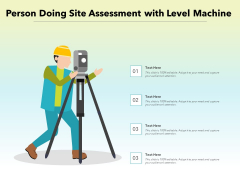 Person Doing Site Assessment With Level Machine Ppt PowerPoint Presentation File Inspiration PDF