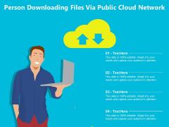 Person Downloading Files Via Public Cloud Network Ppt PowerPoint Presentation Icon Inspiration PDF