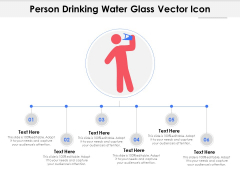 Person Drinking Water Glass Vector Icon Ppt PowerPoint Presentation File Brochure PDF