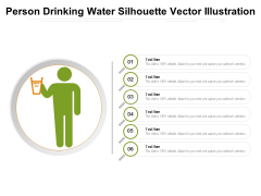 Person Drinking Water Silhouette Vector Illustration Ppt PowerPoint Presentation Gallery Introduction PDF