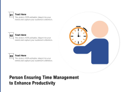 Person Ensuring Time Management To Enhance Productivity Ppt PowerPoint Presentation File Inspiration PDF