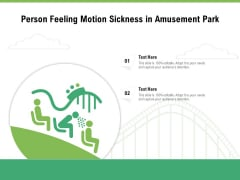 Person Feeling Motion Sickness In Amusement Park Ppt PowerPoint Presentation File Pictures PDF