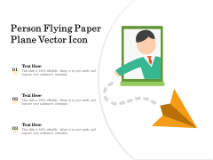 Person Flying Paper Plane Vector Icon Ppt PowerPoint Presentation Show File Formats PDF