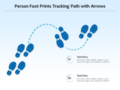 Person Foot Prints Tracking Path With Arrows Ppt PowerPoint Presentation Gallery Skills PDF