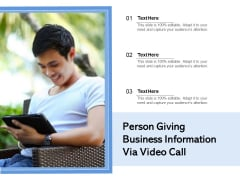 Person Giving Business Information Via Video Call Ppt PowerPoint Presentation Gallery Guide PDF