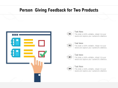 Person Giving Feedback For Two Products Ppt PowerPoint Presentation Infographic Template Smartart PDF