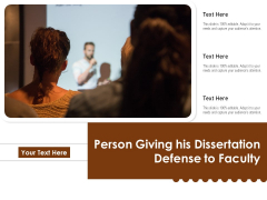 Person Giving His Dissertation Defense To Faculty Ppt PowerPoint Presentation Icon Show PDF