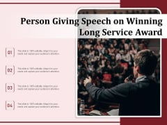Person Giving Speech On Winning Long Service Award Ppt PowerPoint Presentation Professional Files PDF