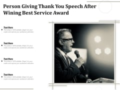 Person Giving Thank You Speech After Wining Best Service Award Ppt PowerPoint Presentation Portfolio Backgrounds PDF