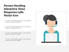 Person Handling Interactive Voice Response Calls Vector Icon Ppt PowerPoint Presentation Inspiration Visuals