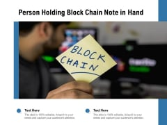 Person Holding Block Chain Note In Hand Ppt PowerPoint Presentation Gallery Example File PDF