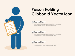 Person Holding Clipboard Vector Icon Ppt PowerPoint Presentation Model Clipart Images