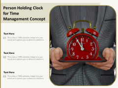Person Holding Clock For Time Management Concept Ppt PowerPoint Presentation Information PDF