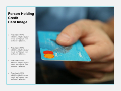 Person Holding Credit Card Image Ppt PowerPoint Presentation File Tips