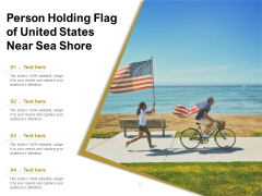 Person Holding Flag Of United States Near Sea Shore Ppt PowerPoint Presentation Styles Background PDF