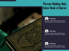 Person Holding Holy Islam Book Of Quran Ppt PowerPoint Presentation Layouts Design Ideas PDF