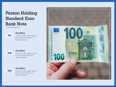 Person Holding Hundred Euro Bank Note Ppt PowerPoint Presentation Icon Guidelines PDF