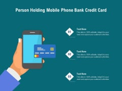 Person Holding Mobile Phone Bank Credit Card Ppt PowerPoint Presentation Gallery Design Templates PDF