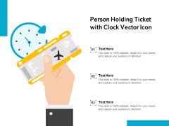 Person Holding Ticket With Clock Vector Icon Ppt PowerPoint Presentation Ideas Inspiration PDF
