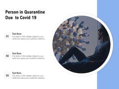 Person In Quarantine Due To Covid 19 Ppt PowerPoint Presentation Styles Template PDF