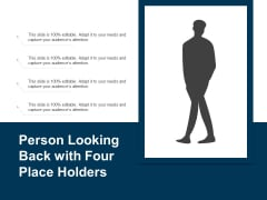 Person Looking Back With Four Place Holders Ppt PowerPoint Presentation File Sample PDF