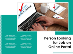 Person Looking For Job On Online Portal Ppt PowerPoint Presentation File Microsoft PDF