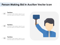 Person Making Bid In Auction Vector Icon Ppt PowerPoint Presentation Styles Example PDF