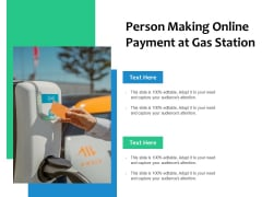 Person Making Online Payment At Gas Station Ppt PowerPoint Presentation File Files PDF