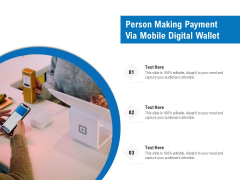 Person Making Payment Via Mobile Digital Wallet Ppt PowerPoint Presentation Gallery Infographic Template PDF