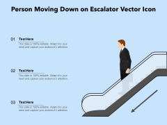 Person Moving Down On Escalator Vector Icon Ppt PowerPoint Presentation Gallery Slides PDF