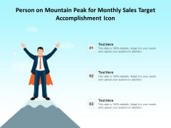 Person On Mountain Peak For Monthly Sales Target Accomplishment Icon Ppt PowerPoint Presentation Show Graphics Tutorials PDF