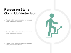 Person On Stairs Going Up Vector Icon Ppt PowerPoint Presentation Styles Brochure