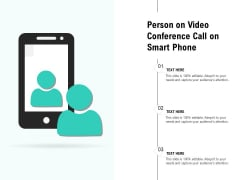 Person On Video Conference Call On Smart Phone Ppt PowerPoint Presentation Portfolio Professional PDF