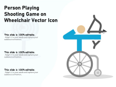 Person Playing Shooting Game On Wheelchair Vector Icon Ppt PowerPoint Presentation Show Design Ideas PDF