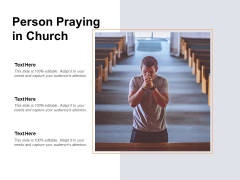 Person Praying In Church Ppt PowerPoint Presentation Model Graphic Images